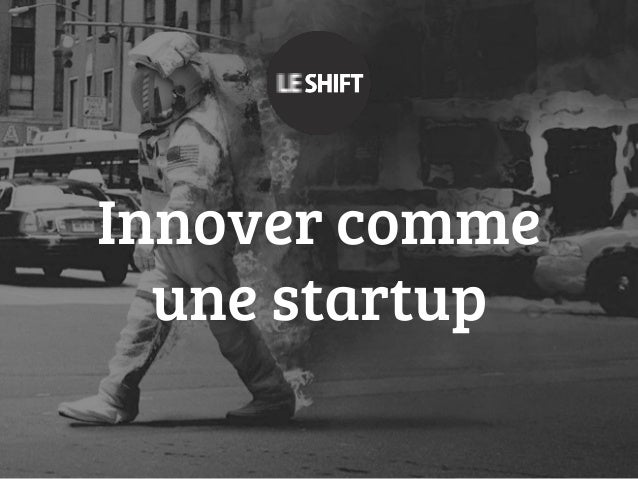 Innover comme une startup