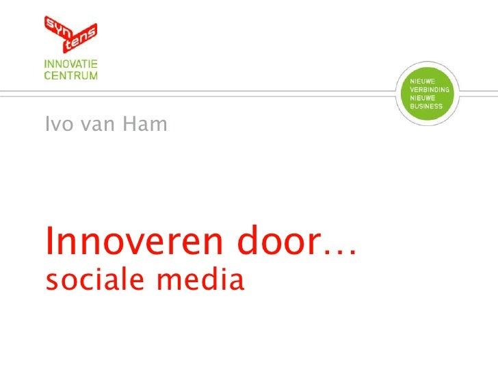Innoveren door-sociale-media 29 mei 2012