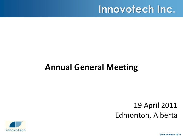 Innovotech AGM Presentation April 19 2011