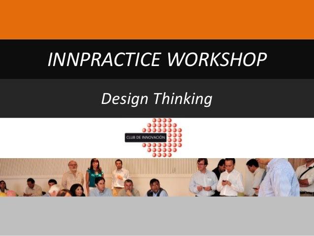 Design Thinking INNPRACTICE WORKSHOP