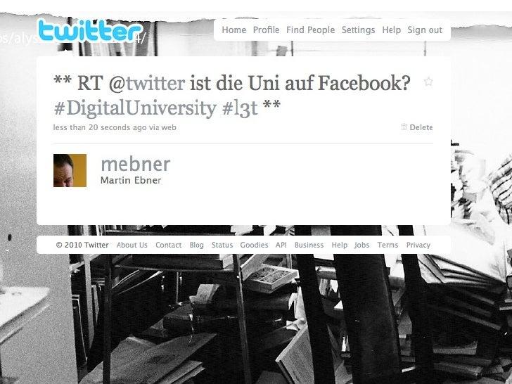 RT @twitter ist die Uni auf Facebook? #DigitalUniversity  #l3t