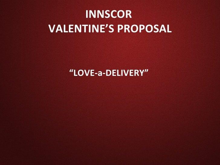 Innscor vals proposal