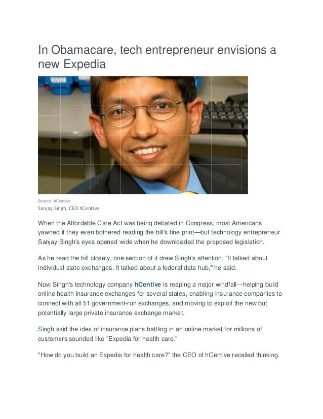 In obamacare, tech entrepreneur envisions a new expedia - hCentive news