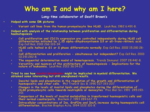 Who am I and why am I here? Long-time collaborator of Geoff Brown's •  Helped with some EM pictures •  •  Helped with anal...