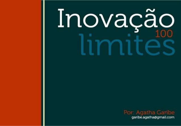Inovação 100 limites
