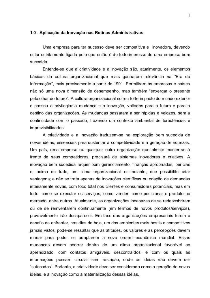 1    1.0 - Aplicação da Inovação nas Rotinas Administrativas         Uma empresa para ter sucesso deve ser competitiva e i...