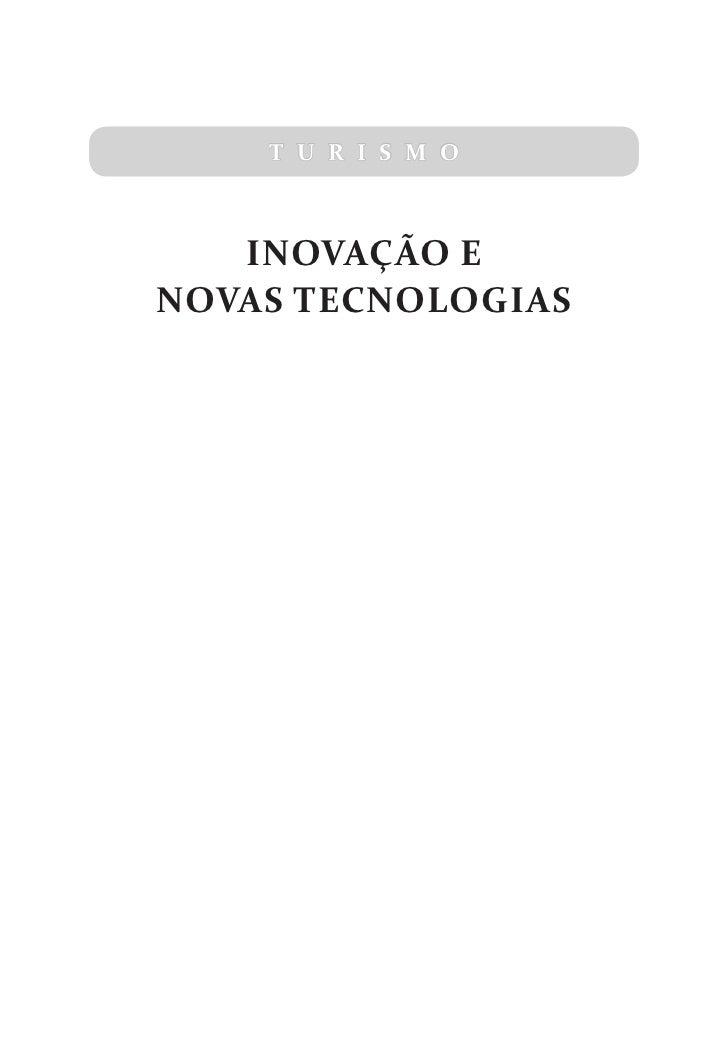 T U R I S M O   INOVAÇÃO ENOVAS TECNOLOGIAS