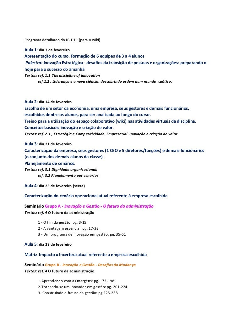 ProgramadetalhadodoIE‐1.11(paraowiki)Aula1:dia7defevereiroApresentaçãodocurso.Formaçãode6equipesde3...