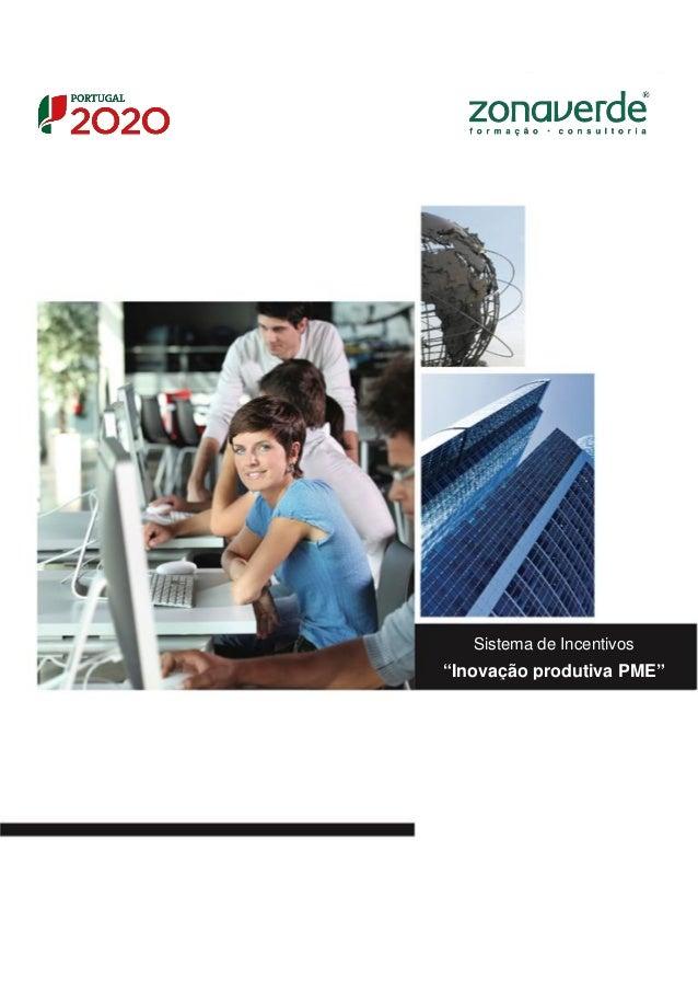 """Sistema de Incentivos """"Inovação produtiva PME"""""""