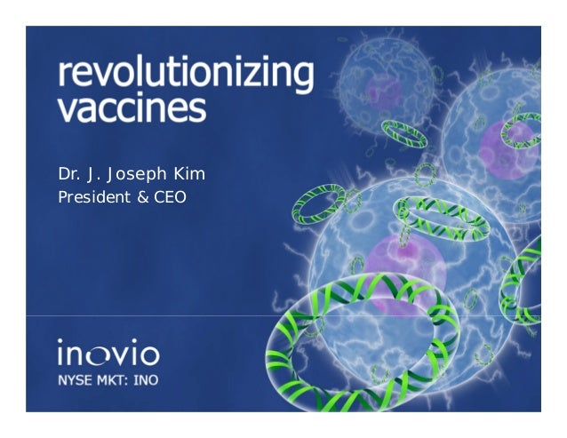 Dr. J. Joseph KimPresident & CEO                    Page 1