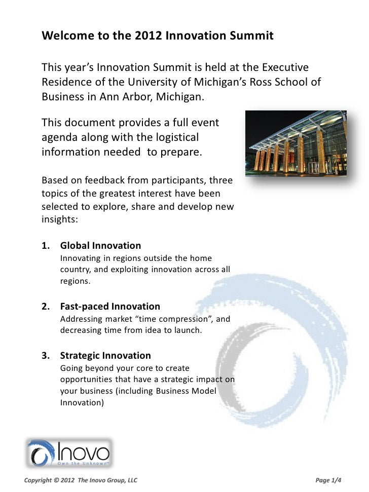 Welcome to the 2012 Innovation SummitThis year's Innovation Summit is held at the ExecutiveResidence of the University of ...