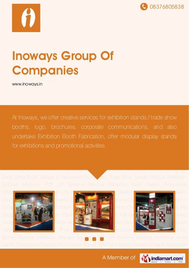 08376805838A Member ofInoways Group OfCompanieswww.inoways.inExhibition Stall Fabrication Trade Show Stand Designing Exhib...