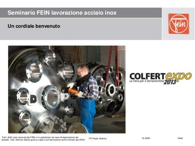 La lavorazione superficiale dell'acciaio INOX
