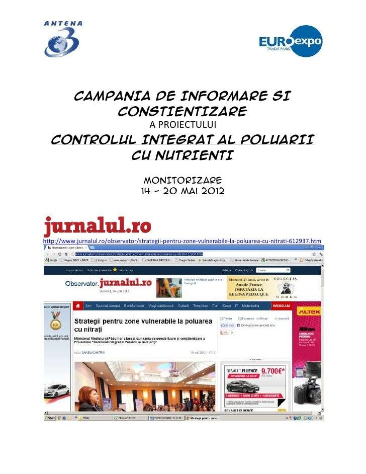 CAMPANIA DE INFORMARE SI          CONSTIENTIZARE              A PROIECTULUI   CONTROLUL INTEGRAT AL POLUARII           CU ...
