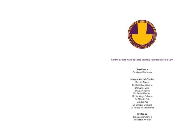 Comité de Alto Nivel de Salud Sexual y Reproductiva del CMP                         Presidente                    Dr. Migu...