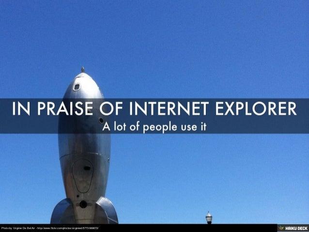 In praise of internet Explorer