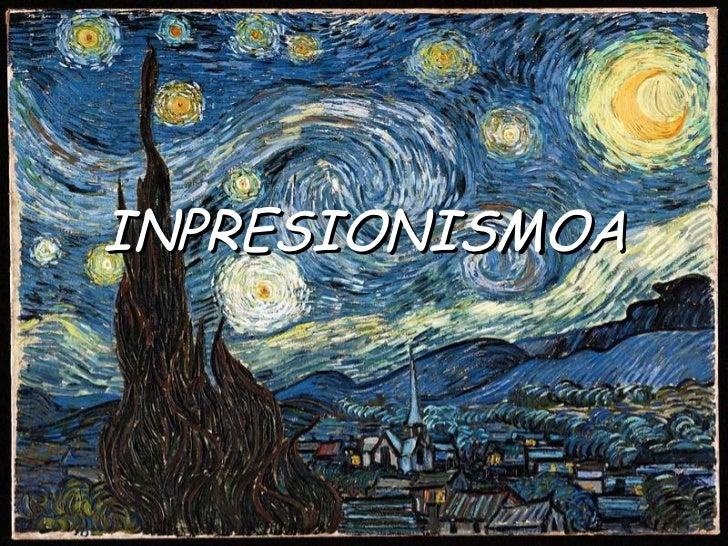 INPRESIONISMOA