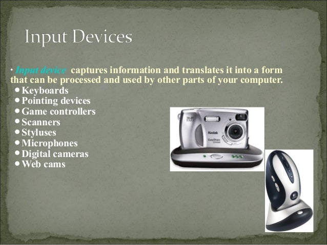 Input and output devices ppt