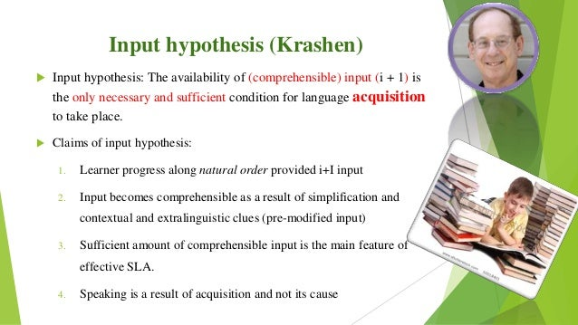 the concept behind krashens theory of comprehensible input states Clozemaster produces comprehensible input, which is at the heart of krashen's acquisition theories it also provides a robust review system which allows learners to monitor their progress through regular use of the app, learners can replicate the natural acquisition process and progress quickly towards their learning goals.