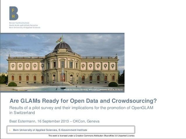 Berner Fachhochschule | Haute école spécialisée bernoise | Bern University of Applied Sciences Are GLAMs Ready for Open Da...