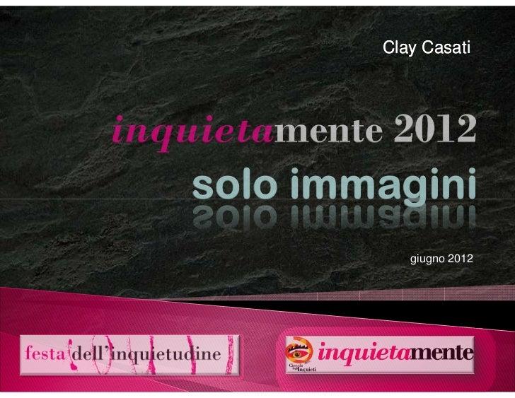 InquietaMente 2012: solo immagini