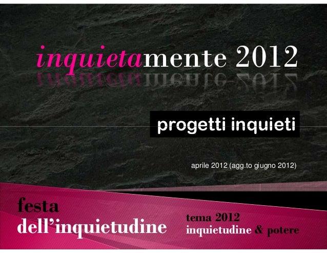 Progetti Inquieti 2012