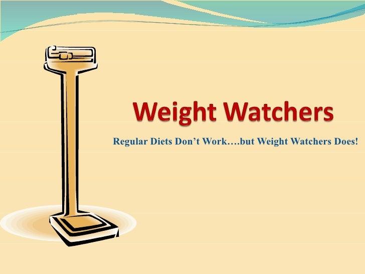 Inquiry #3 Weight Watchers