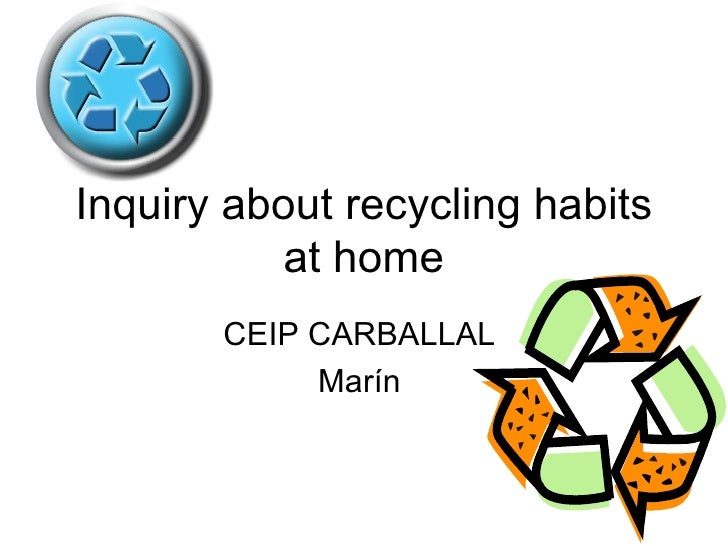 Inquiry About Recycling Habits