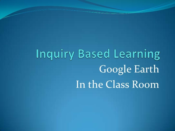 Google EarthIn the Class Room