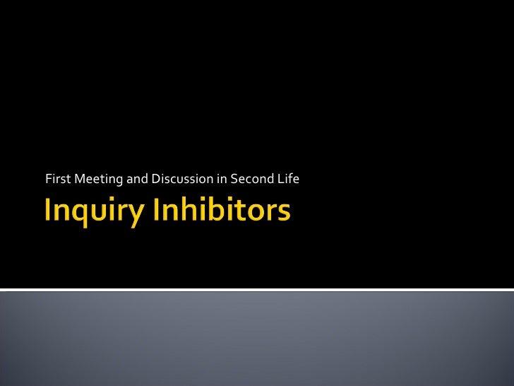 Inquiry Inhibitors
