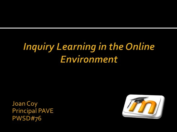 Inquiry learning in the online environment