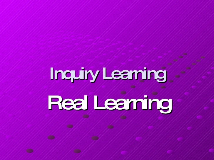 Inquiry Learning Presentation 09