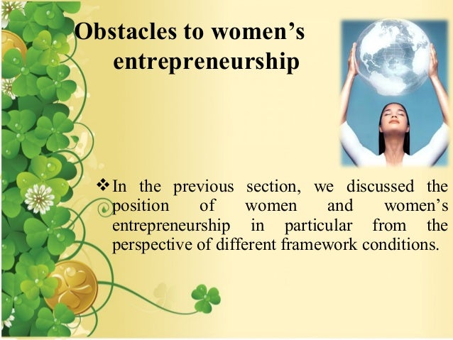 role of women entrepreneur Women in the present day have been recognized as an indivisible part of the  global struggle for a stable economy same is the case in india where women  have.