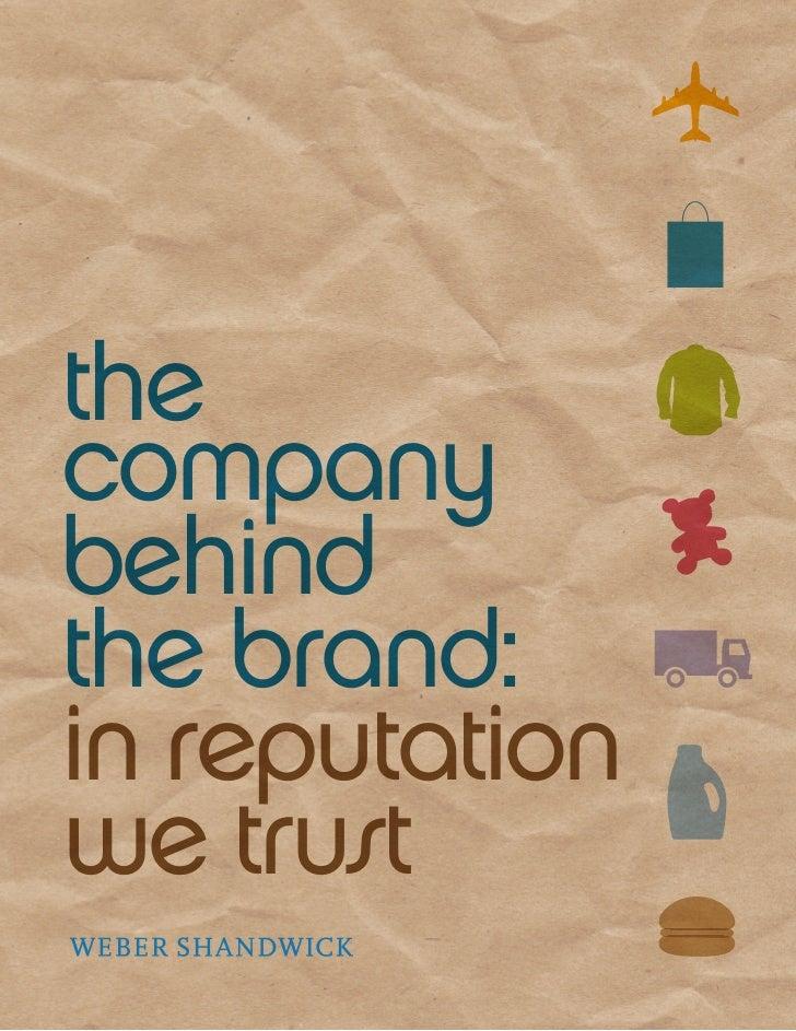 thecompanybehindthe brand:in reputationwe trust