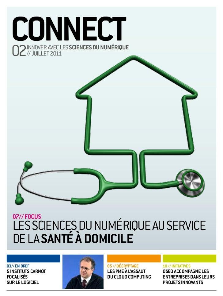 connect  02      innover avec leS ScienceS du numériQue          // juillet 2011   07// focuS   leS ScienceS du numérique ...