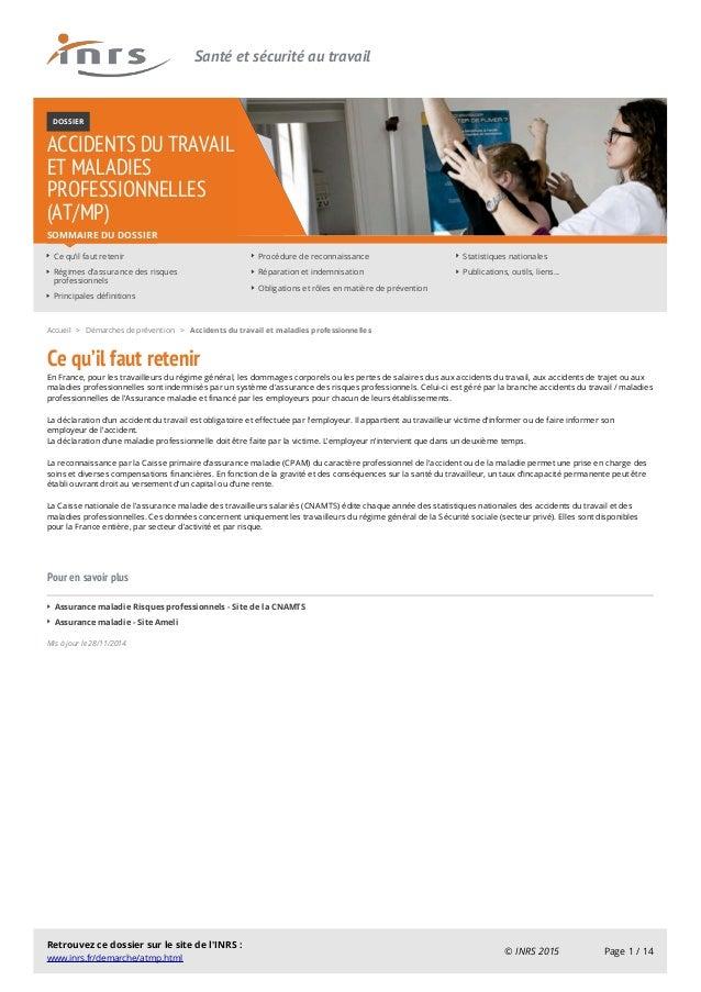 Santé et sécurité au travail DOSSIER ACCIDENTS DU TRAVAIL ET MALADIES PROFESSIONNELLES (AT/MP) Ce qu'il faut retenir Régim...