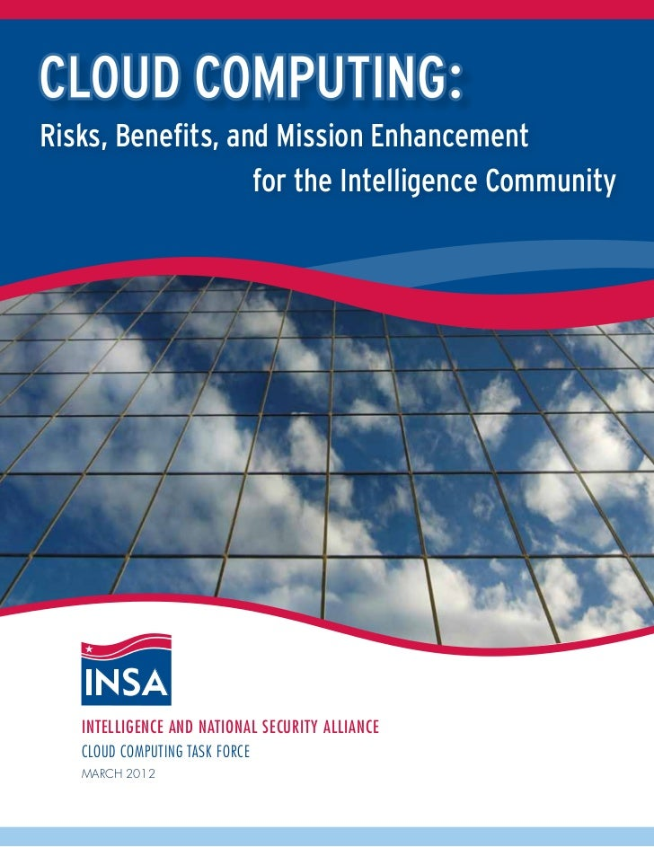 Risks, Benefits, and Mission Enhancement                   for the Intelligence Community   Intelligence and National Secu...