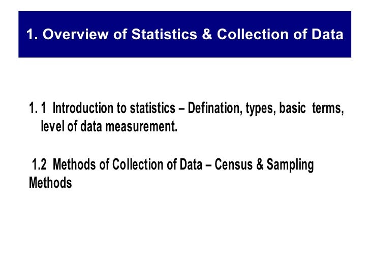 1. Overview of Statistics & Collection of Data