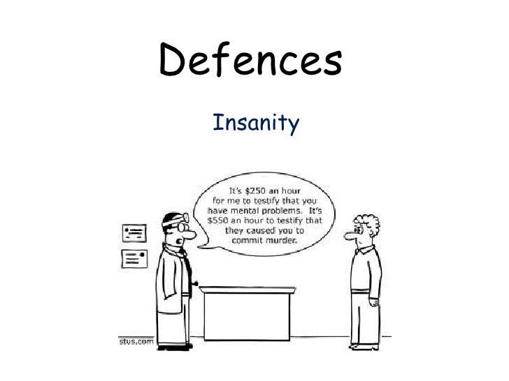 Defences  Insanity