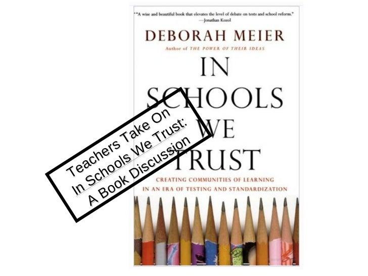 In Schools We Trust Book Discussion