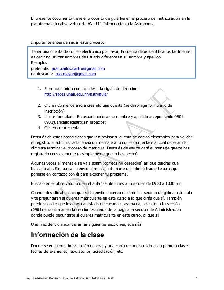 El presente documento tiene el propósito de guiarlos en el proceso de matriculación en la   plataforma educativa virtual d...