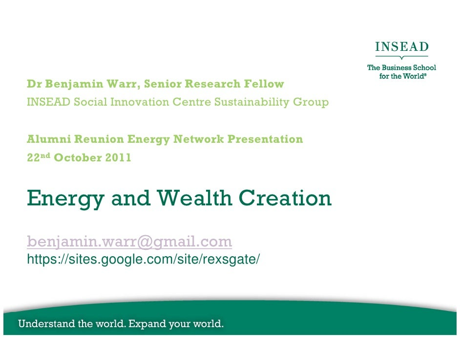Insead Alumni Energy Network 22nd October 2011 by Benjamin Warr