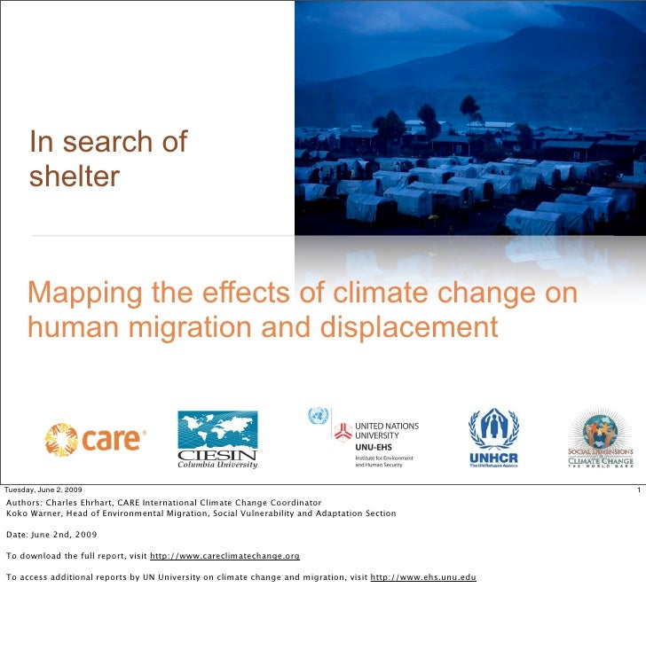 In search of       shelter         Mapping the effects of climate change on       human migration and displacement        ...