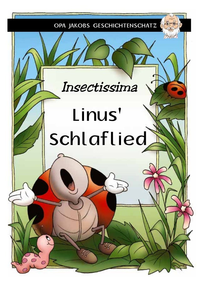 Linus' Schlaflied Insectissima