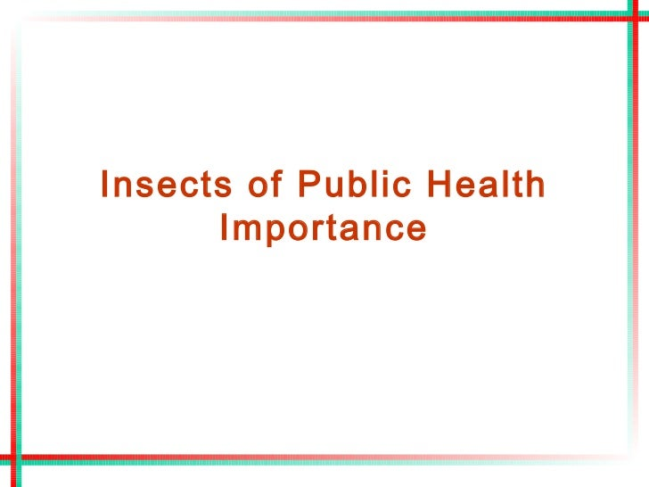Insects of Public Health      Importance