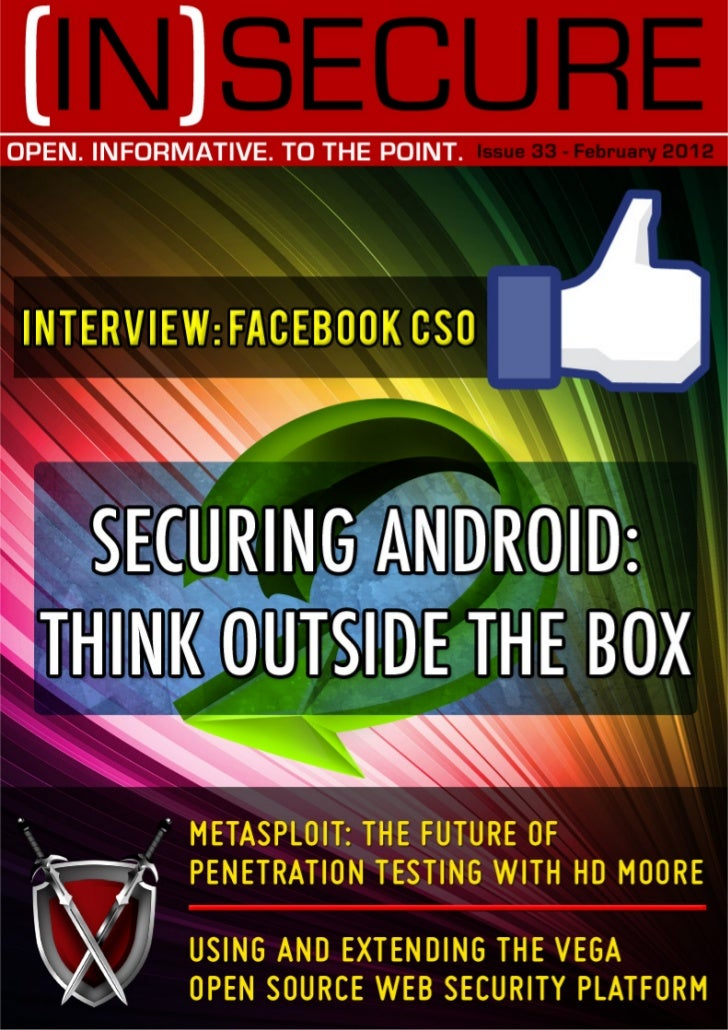 With this issue of (IN)SECURE Magazine, we enter our seventh year of publication. This time around we focus on Android sec...