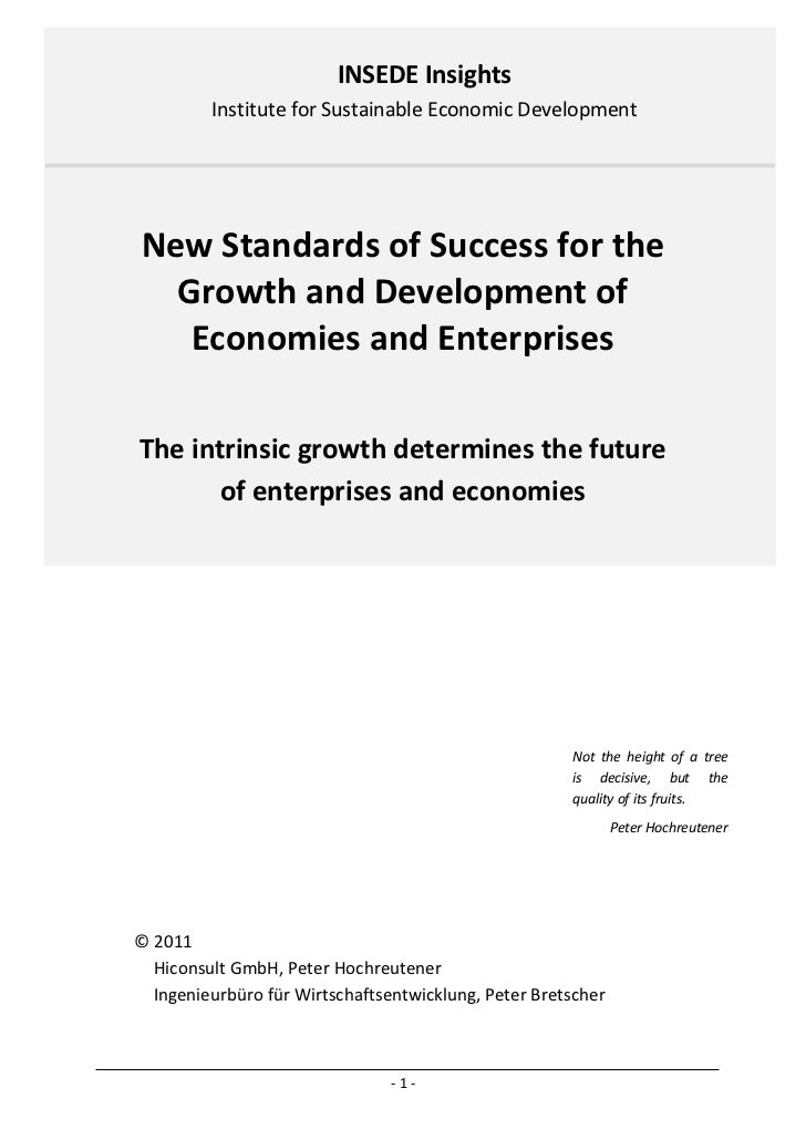INSEDE Insights         Institute for Sustainable Economic DevelopmentNew Standards of Success for the  Growth and Develop...