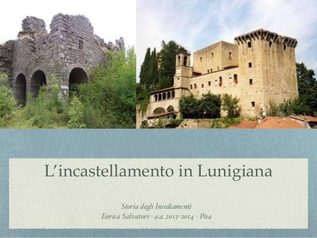 L'incastellamento in Lunigiana