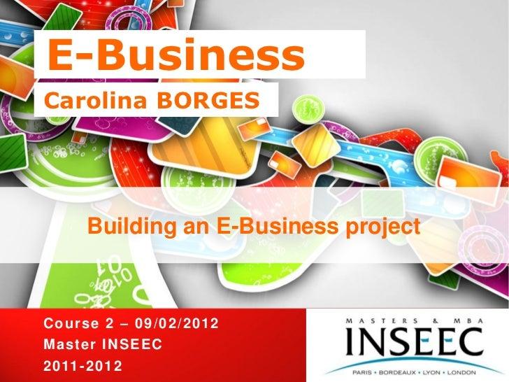 E BUSINESS course 2 - INSEEC 2011/12