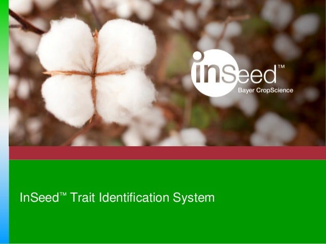 InSeed® Cotton Trait ID System - LibertyLink® Cotton